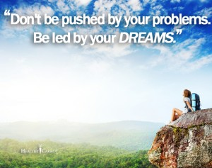 Inspirational-Quote-Problems-and-Dreams
